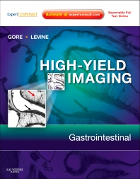 High Yield Imaging: Gastrointestinal - 1st Edition - ISBN: 9781416055440, 9781455711444