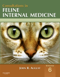 Consultations in Feline Internal Medicine, Volume 6 - 1st Edition - ISBN: 9781416056416, 9781455757664