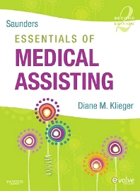 Saunders Essentials of Medical Assisting, 2nd Edition,Diane Klieger,ISBN9781416056744