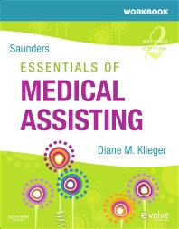 Workbook for Saunders Essentials of Medical Assisting, 2nd Edition,Diane Klieger,ISBN9781416056751