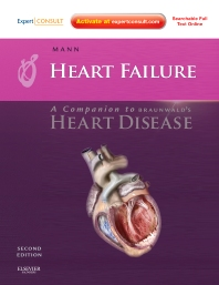 Heart Failure: A Companion to Braunwald's Heart Disease - 2nd Edition - ISBN: 9781416058953, 9781437703634