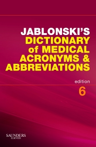 Jablonski's Dictionary of Medical Acronyms and Abbreviations with CD-ROM