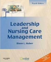 Leadership and Nursing Care Management - 4th Edition - ISBN: 9780323266895