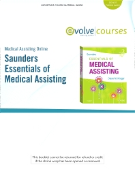 Medical Assisting Online for Saunders Essentials of Medical Assisting (User Guide and Access Code) - 2nd Edition - ISBN: 9781416060253