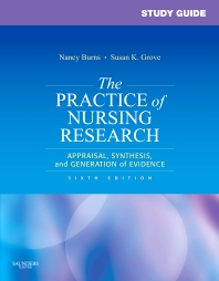 Study Guide for The Practice of Nursing Research - 6th Edition - ISBN: 9781416061083, 9781455739752