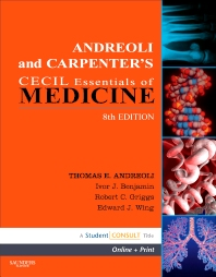 Andreoli and Carpenter's Cecil Essentials of Medicine - 8th Edition - ISBN: 9781416061090, 9781437726732