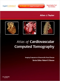 Atlas of Cardiovascular Computed Tomography: Expert Consult - Online and Print