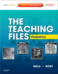 The Teaching Files: Pediatric - 1st Edition - ISBN: 9781416062066, 9781455706426