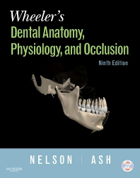 Wheeler's Dental Anatomy, Physiology and Occlusion - 9th Edition - ISBN: 9781416062097, 9781455757725