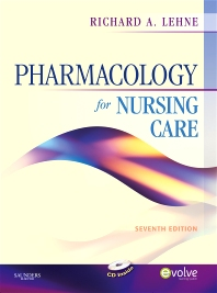 Pharmacology for Nursing Care - 7th Edition - ISBN: 9781455736300
