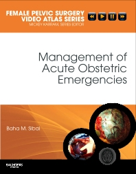 Management of Acute Obstetric Emergencies - 1st Edition - ISBN: 9781416062707