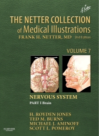 The Netter Collection of Medical Illustrations: Nervous System, Volume 7, Part 1 - Brain - 2nd Edition - ISBN: 9781416063872, 9781455733873