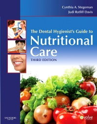 The Dental Hygienist's Guide to Nutritional Care - 3rd Edition - ISBN: 9781455736324