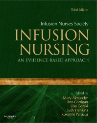 Infusion Nursing - 3rd Edition - ISBN: 9781416064107, 9781455710065