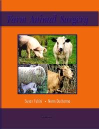 Farm Animal Surgery - E-Book, 1st Edition,Susan Fubini,Norm Ducharme,ISBN9781416064657