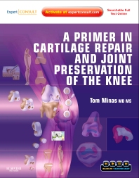 A Primer in Cartilage Repair and Joint Preservation of the Knee - 1st Edition - ISBN: 9781416066545