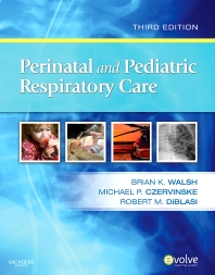 Perinatal and Pediatric Respiratory Care - Elsevier eBook on VitalSource - 3rd Edition - ISBN: 9781416068730