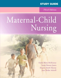 Study Guide for Maternal-Child Nursing - 3rd Edition - ISBN: 9781416069980, 9781455739677