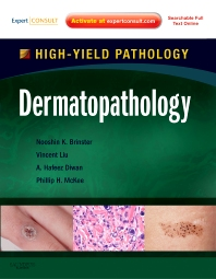 Dermatopathology - 1st Edition - ISBN: 9781416099765, 9780323245517