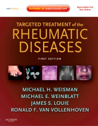 Targeted Treatment of the Rheumatic Diseases - 1st Edition - ISBN: 9781416099932, 9781437719765