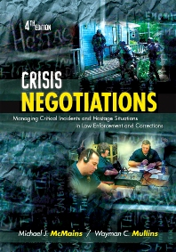 Crisis Negotiations - 4th Edition - ISBN: 9781422463239, 9781437755060