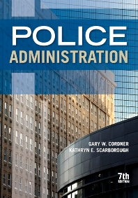 Police Administration - 7th Edition - ISBN: 9781422463246