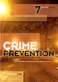 Crime Prevention - 7th Edition - ISBN: 9781422463277, 9781437778922