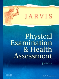 Physical Examination and Health Assessment, 6th Edition,Carolyn Jarvis,ISBN9781437701517