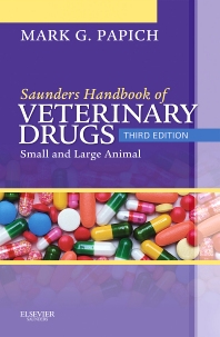 Saunders Handbook of Veterinary Drugs - 3rd Edition - ISBN: 9781455736447