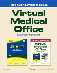 Virtual Medical Office Implementation Manual for Step-by-Step Medical Coding, 2009 Edition