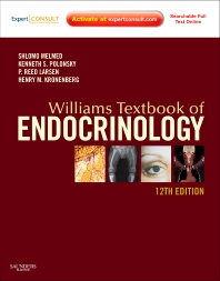 Williams Textbook of Endocrinology - 12th Edition - ISBN: 9781437703245, 9781437736007