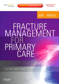 Fracture Management for Primary Care - 3rd Edition - ISBN: 9781437704280, 9781455725021