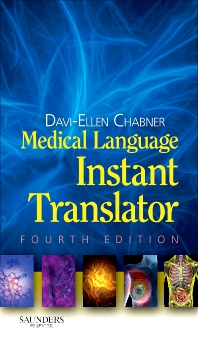 Medical Language Instant Translator - 4th Edition - ISBN: 9781455736577