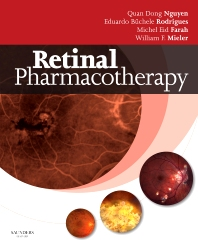 Retinal Pharmacotherapy - 1st Edition - ISBN: 9781437706031, 9781455706792