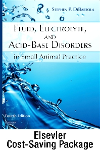 Fluid, Electrolyte, and Acid-Base Disorders in Small Animal Practice - Text and E-Book Package