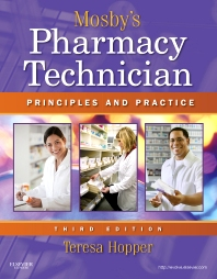 Mosby's Pharmacy Technician - 3rd Edition - ISBN: 9781437706703, 9781455736621
