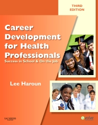 Career Development for Health Professionals  - 3rd Edition - ISBN: 9781437706734, 9781455705306