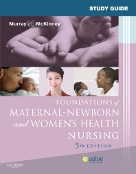 Cover image for Study Guide for Foundations of Maternal-Newborn and Women's Health Nursing
