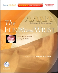 Cover image for AANA Advanced Arthroscopy: The Wrist and Elbow