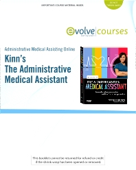 Administrative Medical Assisting Online for Kinn's The Administrative Medical Assistant (User Guide and Access Code)