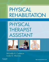 Cover image for Physical Rehabilitation for the Physical Therapist Assistant