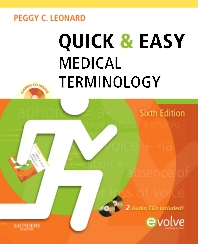 Quick & Easy Medical Terminology - 6th Edition - ISBN: 9781437708387, 9781455755165