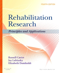 Rehabilitation Research, 4th Edition,Russell Carter,Jay Lubinsky,Elizabeth Domholdt,ISBN9781437708400