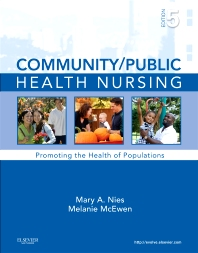 Community/Public Health Nursing , 5th Edition,Mary Nies,Melanie McEwen,ISBN9781437708608