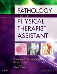 Pathology for the Physical Therapist Assistant - 1st Edition - ISBN: 9781437708943, 9781455758043
