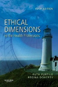 Ethical Dimensions in the Health Professions - 5th Edition - ISBN: 9781437708967, 9780323291538