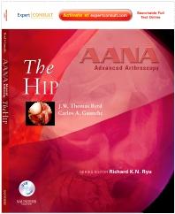 Cover image for AANA Advanced Arthroscopy: The Hip