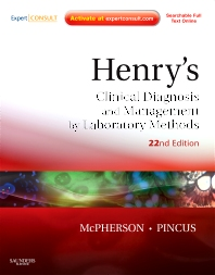 Henry's Clinical Diagnosis and Management by Laboratory Methods - 22nd Edition - ISBN: 9781437709742, 9781455726844