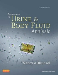 Fundamentals of Urine and Body Fluid Analysis - 3rd Edition - ISBN: 9781437709896, 9781455709649