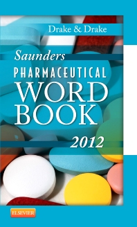 Saunders Pharmaceutical Word Book 2012